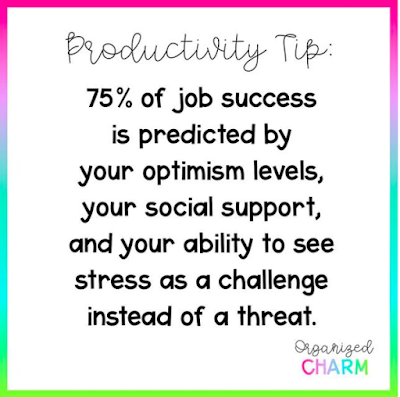 75% of job success depends on your optimism levels and your ability to see stress as a challenge instead of a threat