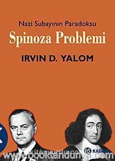 Irvin D. Yalom - Spinoza Problemi - Nazi Subayının Paradoksu