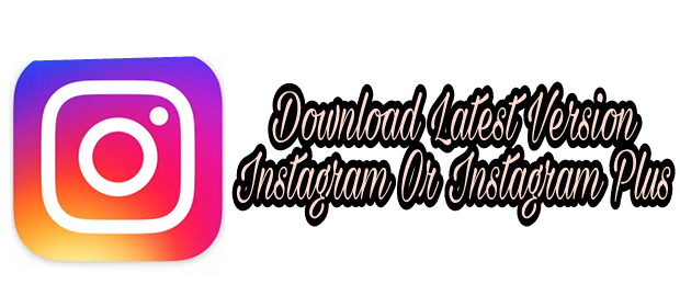GB Instagram & GB Instagram Plus Ka Latest Version Kaise Download