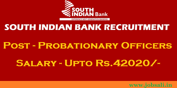 South Indian Bank Probationary Officer Recruitment, Jobs in South Indian Bank, South Indian Bank Careers
