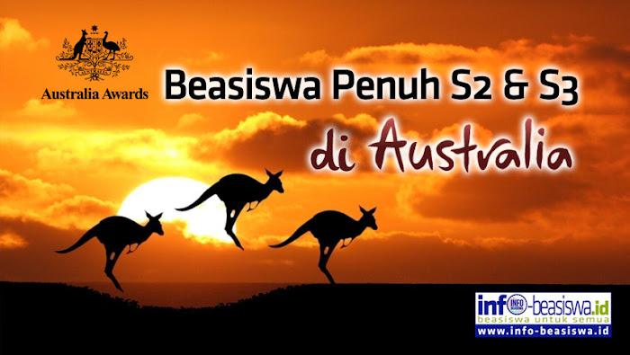 Australia Awards: Beasiswa Penuh S2 & S3 di Australia