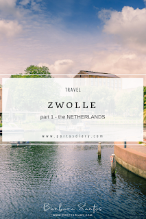Travel | A day in Zwolle, the Netehrlands, part 1.