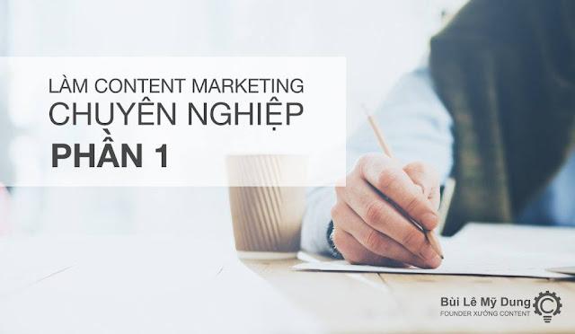 Cách làm content marketing chuyên nghiệp