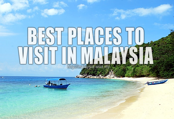 Malaysia Best Places to Visit