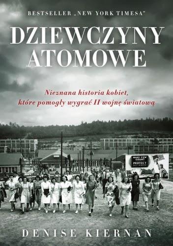Dziewczyny atomowe - Denise Kiernan