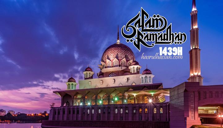 Selamat Menunaikan Ibadah Puasa Ramadan 1439H/2018