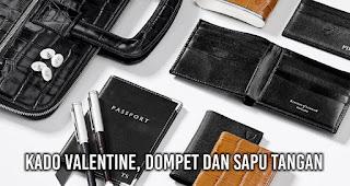 Kado Valentine, Dompet dan Sapu Tangan.