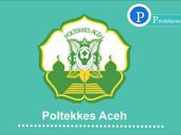 Pendaftaran Mahasiswa Baru Poltekkes Aceh TA 2019/2020