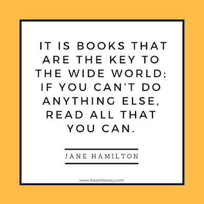 It is books that are the key to the wide world; if you can't do anything else, read all that you can.