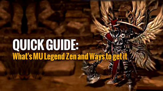 MU Legend Quick Guide: What's MU Legend Zen and Ways to get it