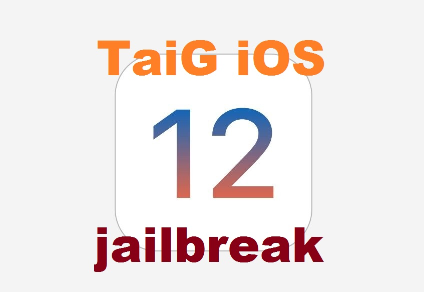 How To Jailbreak iOS 12/ 12 0 1/ 12 0 2 With TaiG Download