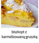 https://www.mniam-mniam.com.pl/2012/08/biszkopt-z-karmelizowana-gruszka.html