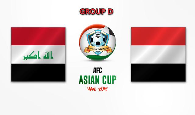 مباراة العراق واليمن اليوم 12-01-2019 كأس أسيا