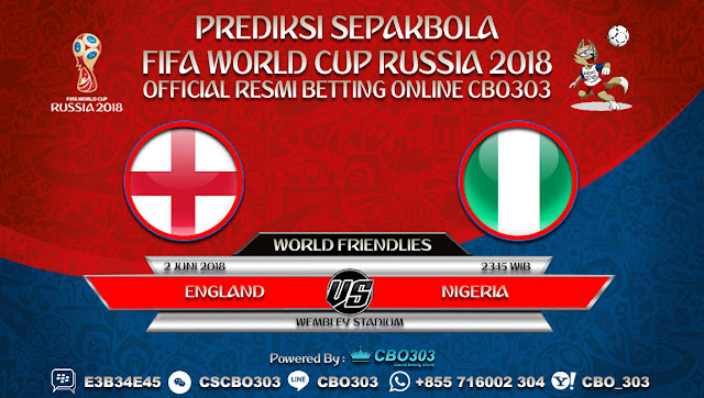 Prediksi Bola England VS Nigeria 02 Juni 2018