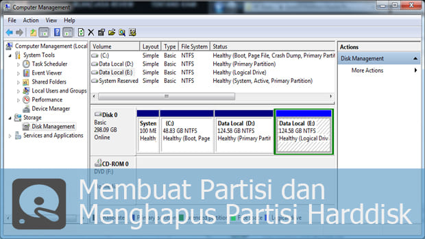 Membuat Partisi dan Menghapus Partisi Harddisk di Windows