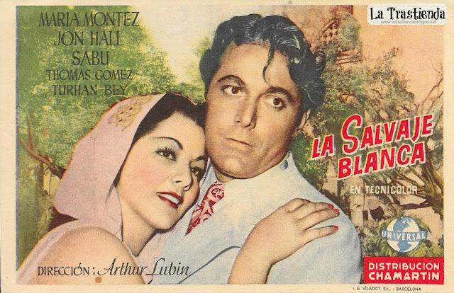 La Salvaje Blanca (Horiz.) - Programa de Cine - Maria Montez - Jon Hall