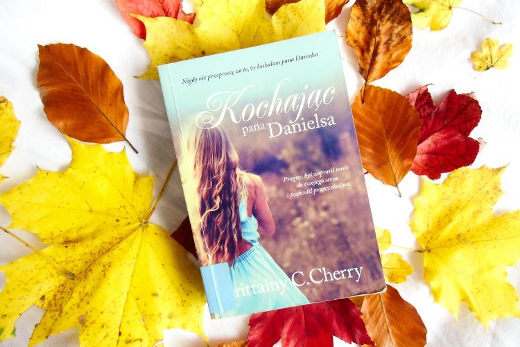 kochając pana danielsa, romans, b.c. cherry,