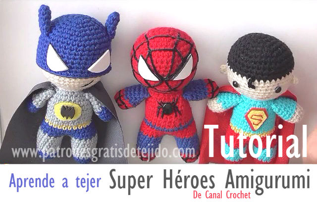 Amigurumi super heroes tutorial paso a paso