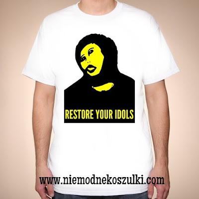 Koszulka Restore your idols