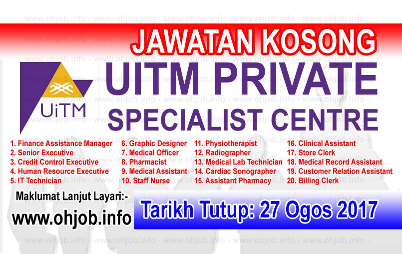 Jawatan Kerja Kosong UiTM Private Specialist Centre logo www.ohjob.info ogos 2017