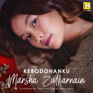 Marsha Zulkarnain - Kebodohanku