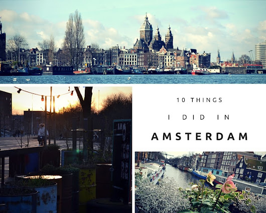 10 things I did in Amsterdam