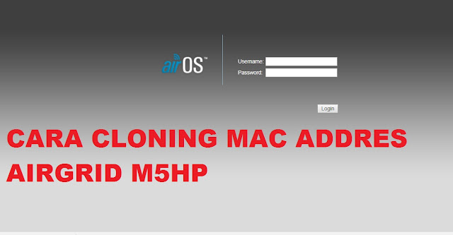 Cara Cloning Mac Addres AirGrid M5HP dengan PUTTY