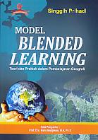 AJIBAYUSTORE Judul Buku : Model Blended Learning – Teori dan Praktek dalam Pembelajaran Geografi