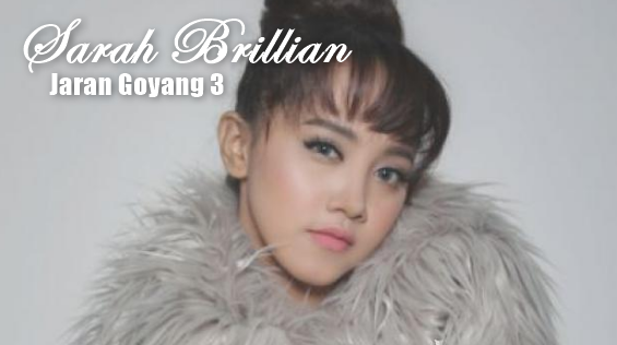 (5.55MB) Lagu Sarah Brillian Jaran Goyang 3 Mp3 Mp4 Free Download,Sarah Brillian, Dangdut, Dangdut Koplo,