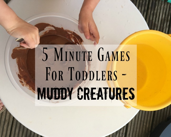 5-minute-games-for-toddlers-muddy-creatures-text-over-image-of-brown-gloop-and-bucket-of-water