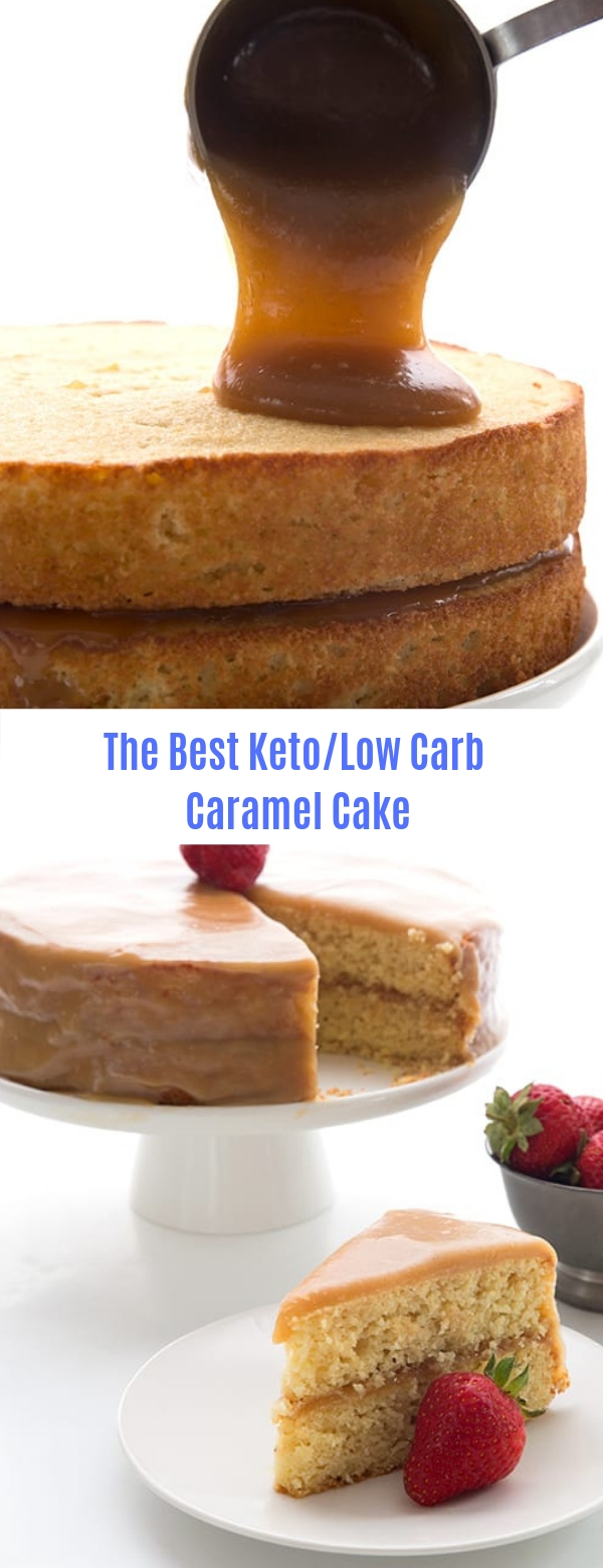 The Best Keto/Low Carb Caramel Cake