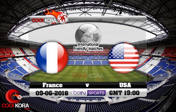 مشاهدة مباراة فرنسا وأمريكا اليوم 9-6-2018 مباراة ودية