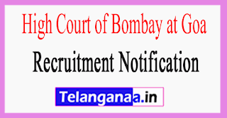 High Court of Bombay at Goa Recruitment Notification 2017