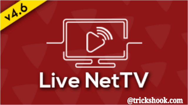 Live NetTV APK v4.6 Latest Version Free Download For Android