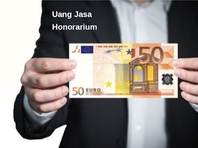 bahasa inggris uang jasa adalah honorarium