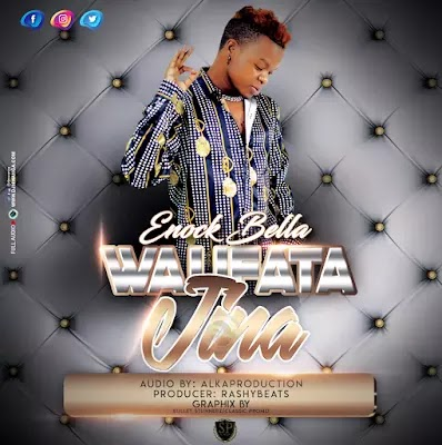 Download Audio | Enock Bella - Walifuata Jina