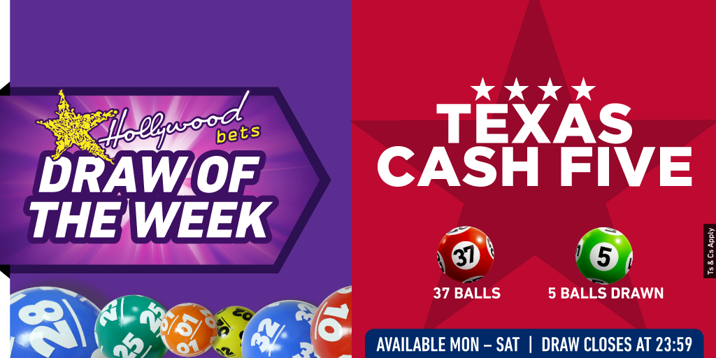 Draw of the Week - Texas Cash Five - Lucky Numbers - Hollywoodbets