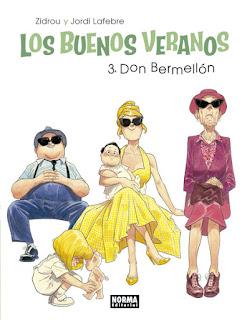 """Cómic: Reseña de """"Los buenos Veranos 3. Don Bermellón"""" de Zidrou y Jordi Lafebre - Norma Editorial"""
