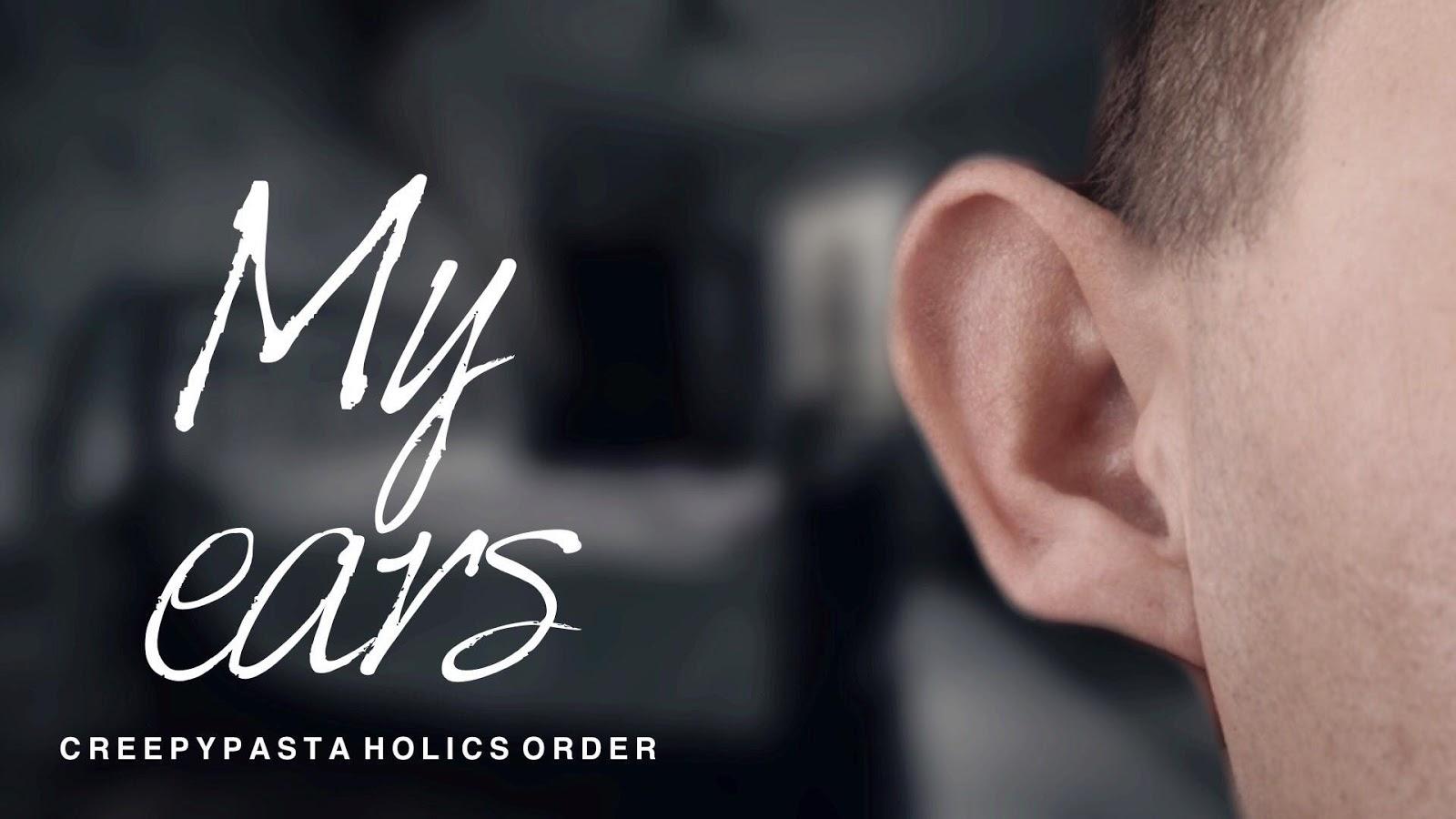 Creepy: Đôi tai của tôi