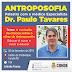 Médico especialista em Antroposofia, Dr. Paulo Tavares faz palestra na próxima quinta-feira em Conde