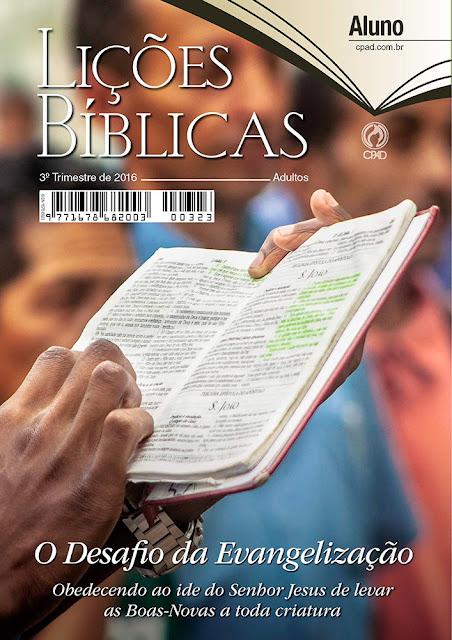 Lições Bíblicas Adultos, O desafio da Evangelização. Ev. Cido Silva
