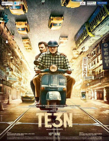 Poster Of Te3n 2016 Hindi 350MB pDVDRip 480p Watch Online Free Download Worldfree4u