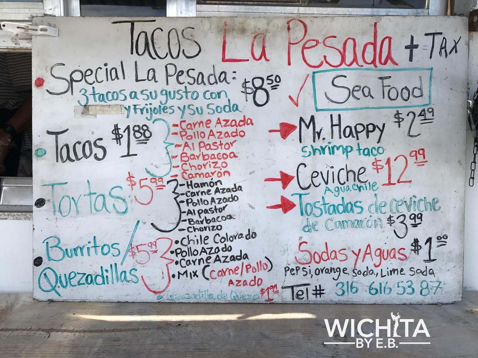 Food Truck: Tacos La Pesada Review – Wichita By E.B.