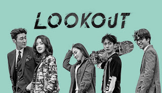 Lookout, Top 16 - My Favorite Korean Drama Of 2017, Top 16 - Best Korean Drama Of 2017, My Korean Drama List, Senarai Drama Korea Kesukaan Aku, Drama Korea, Korean Drama, 2017, Blog Miss Banu Story, Review By Miss Banu,