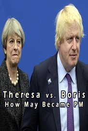 Watch Theresa vs. Boris: How May Became PM Online Free 2017 Putlocker