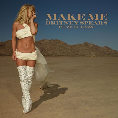 "BRITNEY SPEARS ""Make Me…"" (feat. G-Eazy)"