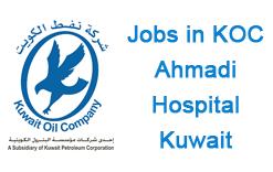 Staff Required KOC Ahmadi Hospital - Kuwait - Jobzatgulf com