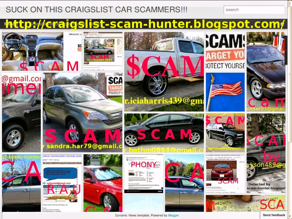 Vehicle Scams Google Wallet Ebay Motors Amazon Payments Ebillme Western Union Money Gram Etc Craigslist Scam Ads Detected On 02 21 2014 Updated
