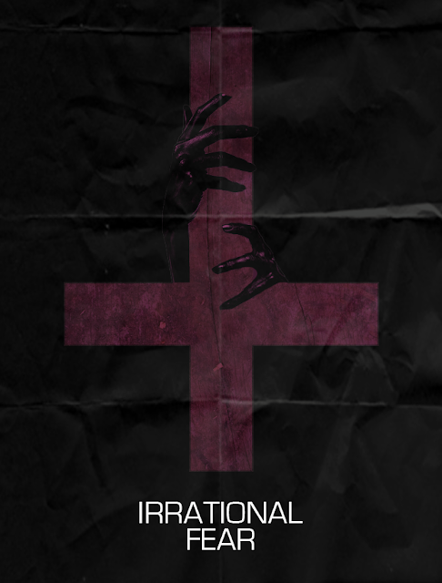 irrational fear poster