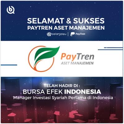 PayTren Itu Keren : Menanti Kiprah Manager Investasi Syariah Pertama di Indonesia